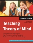 Teaching Theory of Mind : A Curriculum for Children with High Functioning Autism, Asperger's Syndrome, and Related Social Challenges - Book