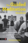 The Guided Meditation Handbook : Advice, Meditation Scripts and Hasta Mudra for Yoga Teachers - Book