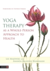 Yoga Therapy as a Whole-Person Approach to Health - Book