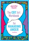 The CBT Art Workbook for Managing Anger - Book