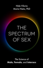 The Spectrum of Sex : The Science of Male, Female, and Intersex - eBook