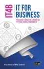 IT for Business (IT4B) : From Genesis to Revolution, a business and IT approach to digital transformation - eBook