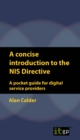 A concise introduction to the NIS Directive : A pocket guide for digital service providers - eBook