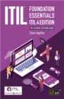 ITIL(R) Foundation Essentials - ITIL 4 Edition : The ultimate revision guide - eBook