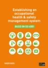 Establishing an occupational health & safety management system based on ISO 45001 - eBook