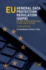 EU General Data Protection Regulation (GDPR), third edition : An Implementation and Compliance Guide - eBook
