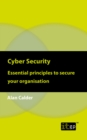 Cyber Security: Essential principles to secure your organisation - eBook