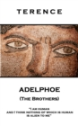 Adelphoe (The Brothers) : 'I am human and I think nothing of which is human is alien to me'' - eBook