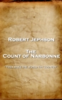 The Count of Narbonne : 'Then make the world thy country'' - eBook