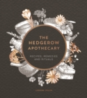 The Hedgerow Apothecary : Recipes, Remedies and Rituals - Book
