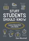 Stuff Students Should Know : Learn Essential Life Skills - eBook