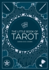 The Little Book of Tarot : An Introduction to Fortune-Telling and Divination - eBook