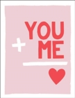 "You and Me : Romantic Quotes and Affirmations to Say ""I Love You"" - Book"