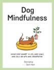 Dog Mindfulness : A Pup's Guide to Living in the Moment - Book