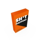 Sh*t Happens : 52 Cards of Upbeat Quotes and No-Nonsense Statements - Book