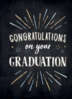 Congratulations on Your Graduation : Encouraging Quotes to Empower and Inspire - Book