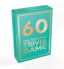 60 : The Birthday Trivia Game - Book