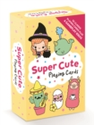 Super Cute Playing Cards : Great Games for Inspired Imaginations - Book