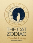 The Cat Zodiac : A Feline Guide to Astrology - eBook