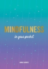 Mindfulness in Your Pocket : Tips and Advice for a More Mindful You - Book