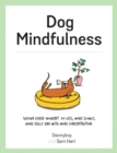 Dog Mindfulness : A Pup's Guide to Living in the Moment - eBook