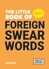 The Little Book of Foreign Swearwords - eBook