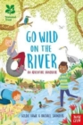 National Trust: Go Wild on the River - Book