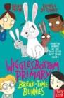 Wigglesbottom Primary: Break-Time Bunnies - Book
