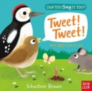 Can You Say It Too? Tweet! Tweet! - Book
