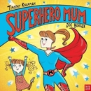 Superhero Mum - Book