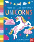 Press Out and Decorate: Unicorns - Book