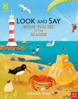 National Trust: Look and Say What You See at the Seaside - Book