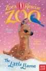 Zoe's Rescue Zoo: The Little Llama - Book