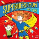 Superhero Mum and Son - Book