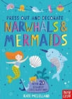Press Out and Decorate: Narwhals and Mermaids - Book