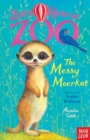 Zoe's Rescue Zoo: The Messy Meerkat - Book