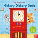 Sing Along With Me! Hickory Dickory Dock - Book