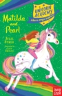 Unicorn Academy: Matilda and Pearl - Book