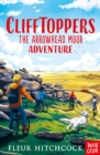 Clifftoppers: The Arrowhead Moor Adventure - Book