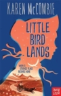 Little Bird Lands - Book