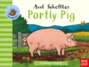 Farmyard Friends: Portly Pig - Book