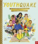 YouthQuake: 50 Children and Young People Who Shook the World - Book