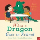 When a Dragon Goes to School - Book