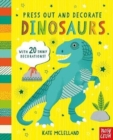 Press Out and Decorate: Dinosaurs - Book