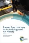 Raman Spectroscopy in Archaeology and Art History : Volume 2 - Book