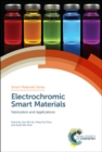 Electrochromic Smart Materials : Fabrication and Applications - Book