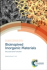 Bioinspired Inorganic Materials : Structure and Function - Book