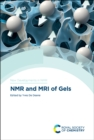 NMR and MRI of Gels - Book