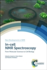 In-cell NMR Spectroscopy : From Molecular Sciences to Cell Biology - Book