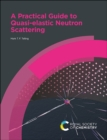 A Practical Guide to Quasi-elastic Neutron Scattering - Book